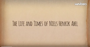 Life and Times of Niels Henrik Abel